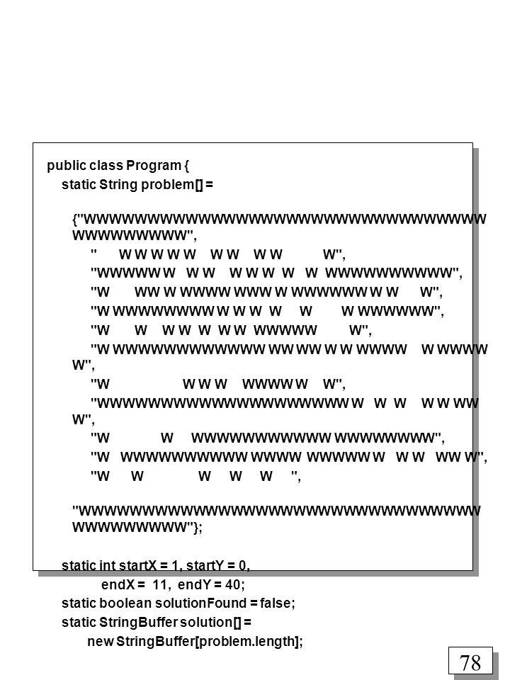 public class Program { static String problem[] = { WWWWWWWWWWWWWWWWWWWWWWWWWWWWWWWWWWWWWWWWW , W W W W W W W W W W ,